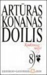 Rinktiniai raštai. 8 tomas - Arthur Conan Doyle