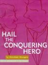 Hail the Conquering Hero - Preston Sturges, Tom Sturges