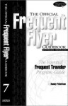 The Official Frequent Flyer Guidebook Seventh Edition - Randy Petersen
