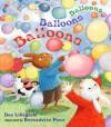 Balloons, Balloons, Balloons - Dee Lillegard, Bernadette Pons, Katya Krenina