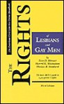 The Rights of Lesbians and Gay Men, Third Edition: The Basic ACLU Guide to a Gay Person's Rights - Nan D. Hunter, Thomas B. Stoddard