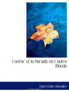 L'enfer et le Paradis de L'autre Monde (French Edition) - Henri Emile Chevalier