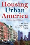 Housing Urban America - Jon Pynoos, Chester Hartman