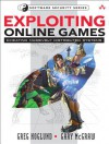 Exploring Online Games: Cheating Massively Distributed Systems - Greg Hoglund, Gary McGraw