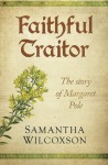 Faithful Traitor - Samantha Wilcoxson