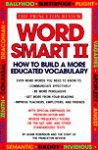 Word Smart II: 700 More Words to Help Build an Educated Vocabulary (Princeton Review Series) - John Katzman