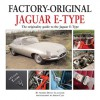 Jaguar E-Type: The Originality Guide to the Jaguar E-Type Mk2 - Anders Ditlev Clausager