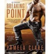 [ Breaking Point (I-Team #05) by Clare, Pamela ( Author ) Dec-2012 Compact Disc ] - Pamela Clare