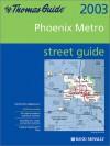 Thomas Guide 2003 Phoenix Metro Street Guide - Thomas Brothers Maps