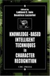Knowledge-Based Intelligent Techniques in Character Recognition (International Series on Computational Intelligence) - Lakhmi C. Jain