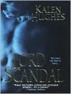 Lord Scandal - Kalen Hughes