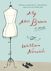 My Mrs. Brown: A Novel - William Norwich