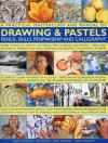 A Practical Masterclass and Manual of Drawing & Pastels, Pencil Skills, Penmanship and Calligraphy - Ian Sidaway