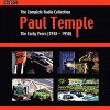 Paul Temple: The Complete Radio Collection: Volume One: The Early Years (1938-1950) - Hugh W. Morton, Leadership Ministries Worldwide, Francis Durbridge, Carl Bernard Smith, Full Cast
