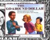 The Go-Around Dollar - Barbara Johnston Adams, Joyce Audy Zarins