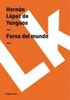Farsa del Mundo - Hernán Lopez de Yanguas