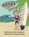 Amy Goes Surfing - Julie Labossiere, Dwayne Brown