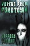 Voices From Punktown - Jeffrey Thomas