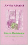 Green Resistance: New and Selected Poems - Anna Adams