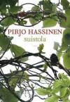 Suistola - Pirjo Hassinen