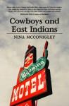 Cowboys and East Indians - Nina McConigley