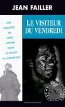Le visiteur du vendredi - Jean Failler