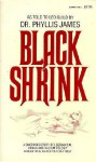 The Black Shrink - Phyllis James, Leo Guild