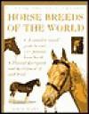 Horse Breeds of the World - Judith Draper, Kit Houghton