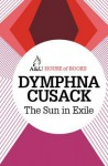 The Sun in Exile - Dymphna Cusack