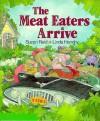 The Meat Eaters Arrive - Suzan Reid, Linda Hendry