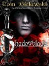 Shadowblade - Tom Bielawski