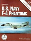 Colors and Markings of U.S. Navy F-4 Phantoms, Part 1: Atlantic Coast Markings - Bert Kinzey, Ray Leader