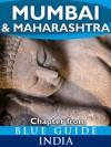 Mumbai (Bombay) & Maharashtra - Blue Guide Chapter (from Blue Guide India) - Sam Miller