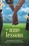 Nine Lessons: Sebuah Novel tentang Cinta, Keluarga dan Kesempatan Kedua - Kevin Alan Milne, Maria Renata Wilson Perdana