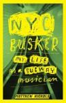 NYC Busker - Matthew Nichols
