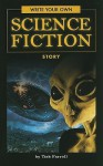 Write Your Own Science Fiction Story - Tish Farrell