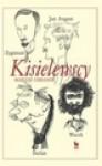 Kisielewscy: Jan August, Zygmunt, Stefan, Wacek - Mariusz Urbanek