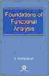 Foundations of Functional Analysis - S. Ponnusamy