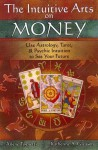Intuitive Arts on Money - Arlene Tognetti, Katherine A. Gleason