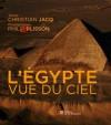 L'Egypte vue du ciel - Christian Jacq