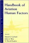 Handbook of Aviation Human Factors - Michael Garland, Daniel J. Garland, John A. Wise