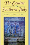 The Exultet in Southern Italy - Thomas Forrest Kelly
