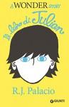 Il libro di Julian: A Wonder Story - R.J. Palacio
