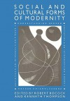 Social And Cultural Forms Of Modernity - Robert Bocock
