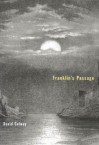 Franklin's Passage - David Solway