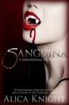 Sanguina - Alica Knight
