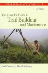 Complete Guide to Trail Building and Maintenance, 3rd - Carl Demrow, David Salisbury