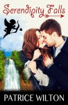 Serendipity Falls - Patrice Wilton