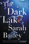 The Dark Lake - Sarah Bailey