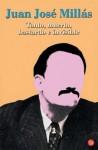 Tonto, muerto, bastardo e invisible - Juan José Millás